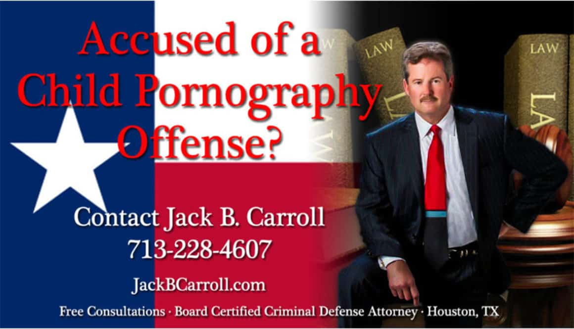 Houston Child Pornography Attorney
