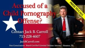 Call Jack B. Carroll if you've been accused of a crime involving Child Porn.